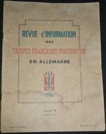 Rare Revue D'information Des Troupes Françaises D'occupation En Allemagne N°18 Mars 1947 - 1939-45