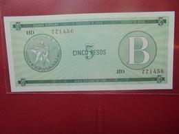 """CUBA 5 PESOS SERIE """"B"""" PEU CIRCULER/NEUF - Cuba"""