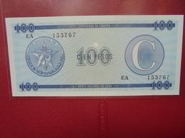 """CUBA 100 PESOS SERIE """"C"""" PEU CIRCULER/NEUF - Cuba"""