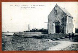 50    CPA De SAINT-VAAST-LA-HOUGUE    La Chapelle Des Marins     Joli Plan Animé    Très  Bon état - Saint Vaast La Hougue