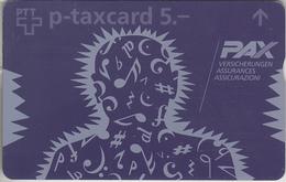 SUISSE - PHONE CARD - TAXCARD-PRIVÉE * FF *** PAX - ASSURANCES *** - Switzerland