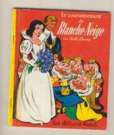 Les Albums Roses LE COURONNEMENT DE BLANCHE NEIGE   De 1972 - Livres, BD, Revues
