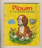 Les Albums Roses  PLOUM ET LES QUATRE SAISONS  De 1972 - Bücher, Zeitschriften, Comics