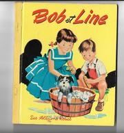 Les Albums Roses  BOB ET LINE   De 1956 - Bücher, Zeitschriften, Comics