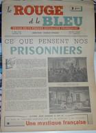 Très Rare Revue Le Rouge Et Le Bleu La Pensée Socialiste Française Mai 1942 Ce Que Pensent Nos Prisonniers - 1939-45