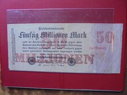 Reichsbanknote 50 MILLIONEN MARK 1923 - [ 3] 1918-1933: Weimarrepubliek