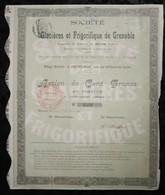 SOCIETE DES GLACIERES ET FRIGORIFIQUE DE GRENOBLE . ACTION DE CENT FRANCS . GRENOBLE , LE 01 OCTOBRE 1907 . - Aandelen