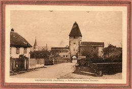 CPA - AMMERSCHWIHR (68) - Aspect De La Maison Forestière à L'entrée Du Bourg Par La Porte Haute Dans Les Années 30 - Francia