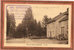 CPA - Environs De SAINT-DIé (88) - COL Du HAUT-JACQUES -Ferme-Auberge-Métairie Bédel-Caillat, En 1935 - France