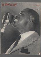 LA REVUE DU JAZZ N°8, 1949, Louis ARMSTRONG En Couverture (CAT 1457) - 1900 - 1949