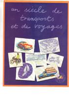 Le Siècle Au Fil Du Temps. Transports - Blocs & Feuillets