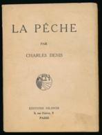 """Ancien Livre : """"LA PECHE"""" Par Charles Denis, 64 Pages (12 Cm Sur 16 Cm) - Chasse/Pêche"""