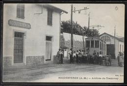 CPA 06 - Roquesteron, Arrivée Du Tramway - RARE - Autres Communes