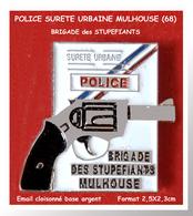 SUPER PIN'S POLICE : BRIGADE Des STUPEFIANTS De MULHOUSE (Haut-Rhin), émail Cloisonné Base ARGENT  2,5X2,3cm - Policia