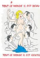 Illustrateur Alexandre - Humour Femme Nue Tout Le Monde Il Est Beau    U1108 - Portraits