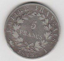 5 FR NAPOLEON EMPEREUR  Argent 1813 I Bon état - 003 - J. 5 Francs