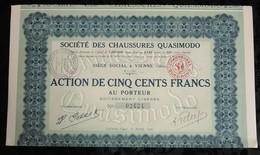 SOCIETE DES CHAUSSURES QUASIMODO . ACTION DE CINQ CENTS FRANCS . VIENNE , LE 19 AVRIL 1926 . - Aandelen