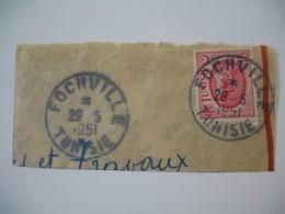 Tunisie   Oblitération  Choisiede Fochville    Voir Scan - Tunisia (1888-1955)