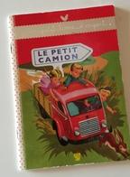 LE PETIT CAMION Un Petit Livre D'argent RARE - Sprookjes