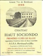 """Etiquette De Vin De Bordeaux """" Chateau Haut Sociondo 1995 - Premières Côtes De Blaye - Bordeaux"""