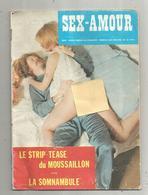 SEX-AMOUR , Le STRIP TEASE DU MOUSAILLON , 30 Pages , N° 3 ,  Frais Fr 2.85 E - Bücher, Zeitschriften, Comics