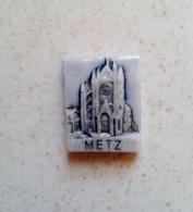Fève Metz Cathédrale Monument Région Moselle - Regions