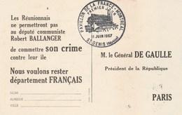 REUNION Carte Maximum Yvert 376 Pavillon Montréal 1967 VERSO Pétition Adressée Général De Gaulle ; Rester Français - Cartas