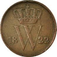 Monnaie, Pays-Bas, William I, Cent, 1822, Bruxelles, TTB, Cuivre, KM:47 - [ 3] 1815-… : Royaume Des Pays-Bas