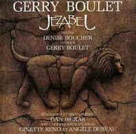 Gerry Boulet- Jezabel (opera  Rock) - Cassettes Audio