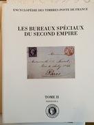 Encyclopedie De TP De France 1995 Les Bureaux Spéciaux Du Second Empire Napoleon - Oblitérations