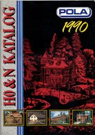 Catalogue POLA 1990 HO & N  Englisch Ausgabe - Livres Et Magazines