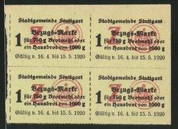 Lebensmittelmarken Stuttgart 1920, 4 Bezugsmarken Für Mehl Oder Je Ein Hausbrot - Alte Papiere