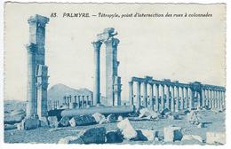 SYRIE - Palmyre - Tétrapyle, Point D'insertion Des Rues à Colonnades - 1921 - Syrie
