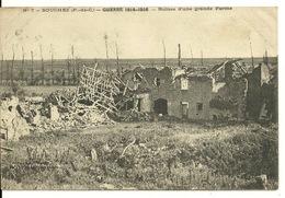 62 - SOUCHEZ / LA GUERRE 1914-16 - RUINES D'UNE GRANDE FERME - Andere Gemeenten