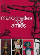 Album Chromos De Beukelaer. Marionnettes Nos Amies - De Beukelaer