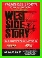 """AFFICHE DE CINÉMA - """" WEST SIDE STORY """" PALAIS DES SPORTS, PORTE DE VERSAILLES EN 1999 - - Affiches Sur Carte"""