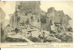 62 - ENVIRONS HEBUTERNE / LA FERME DE TOUTVENT - LA GRANDE GUERRE 1914-15 - France
