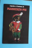 Légendes Et Costumes De MANNEKEN-PIS ( Edit. Thill > 1988 ) Voir Photo Pour Detail Svp ! - Livres, BD, Revues