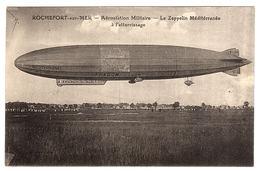 ROCHEFORT SUR MER (17) - Aérostation Militaire - Le Zeppelin Méditérranée à L' Atterrissage - Dirigeables