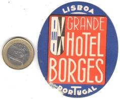 ETIQUETA DE HOTEL  - GRANDE HOTEL BORGES  -LISBOA -PORTUGAL - Etiquetas De Hotel