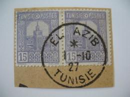 Tunisie Oblitération  Choisie de EL Azib  Sur Fragment  Voir Scan - Tunisia (1888-1955)