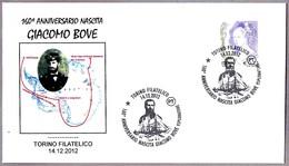 160 Aniv. Nacimiento GIACOMO BOVE - Antartida. Torino 2012 - Exploradores