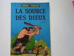 BD - JOHAN ET PIRLOUIT - La Source Des Dieux - Par Peyo - Broché Total -dupuis - Johan Et Pirlouit