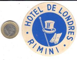 ETIQUETA DE HOTEL  -HOTEL DE LONDRES  -RIMINI  -ITALIA - Etiquetas De Hotel