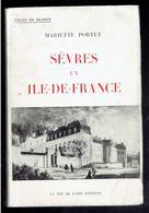 SEVRES EN ILE DE FRANCE 1963 PAR MARIETTE PORTET HAUTS DE SEINE HISTORIQUE ILLUSTRE DE LA COMMUNE - Ile-de-France