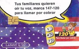 MEXIQUE  Télécarte Ladatel  Vos Proches Veulent Entendre Votre Voix, Composez Le 147-120 Pour Appeler En PCV - Advertising