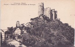 CPA - NAJAC - Château Le Plus Formidable Du Rouergue - Najac