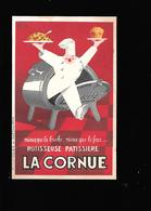 C.P.A. PUBLICITAIRE DE LA ROTISSEUSE PATISSIERE LA CORNUE. - Publicidad