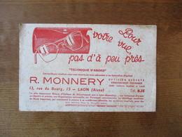 """LAON R. MONNERY OPTICIEN BREVETE 13 RUE DU BOURG POUR VOTRE VUE PAS D'A PEU PRES """"TECHNIQUE D'ABORD"""" - Vloeipapier"""