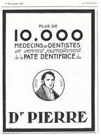 1925 Plus De 10.000 Médecins Et Dentistes Se Servent  De La Pâte Dentifrice Du Dr Pierre - Publicité - Publicités